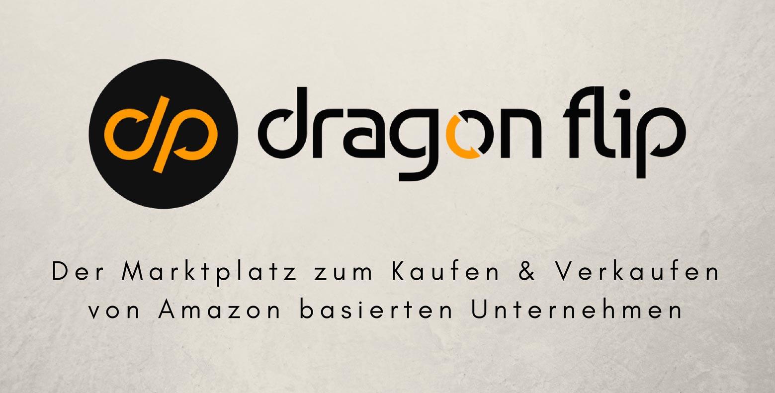 Amazon FBA Business verkaufen mit Dragonflip