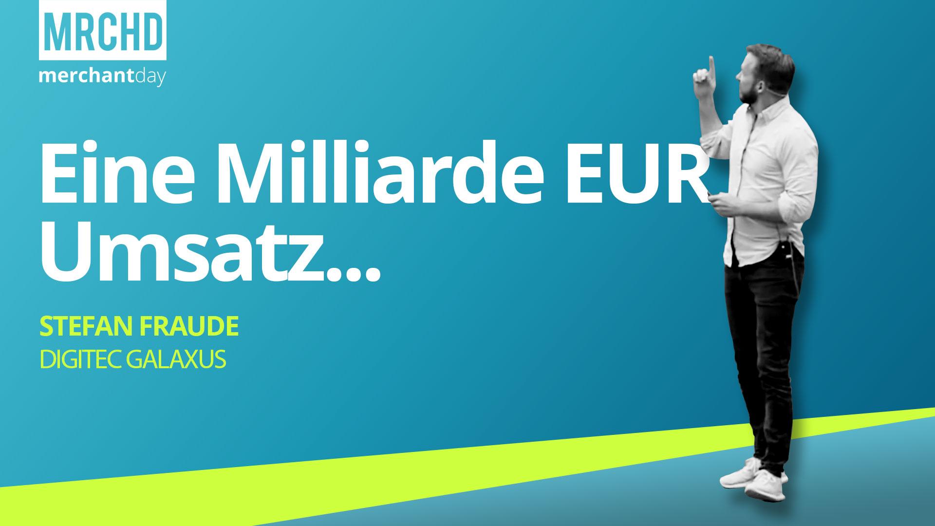 merchantday-Konferenz-2019-Stefan-Fraude-Digitec-Galaxus-Marketplace-Schweiz-1-Milliarde-EUR-Umsatz