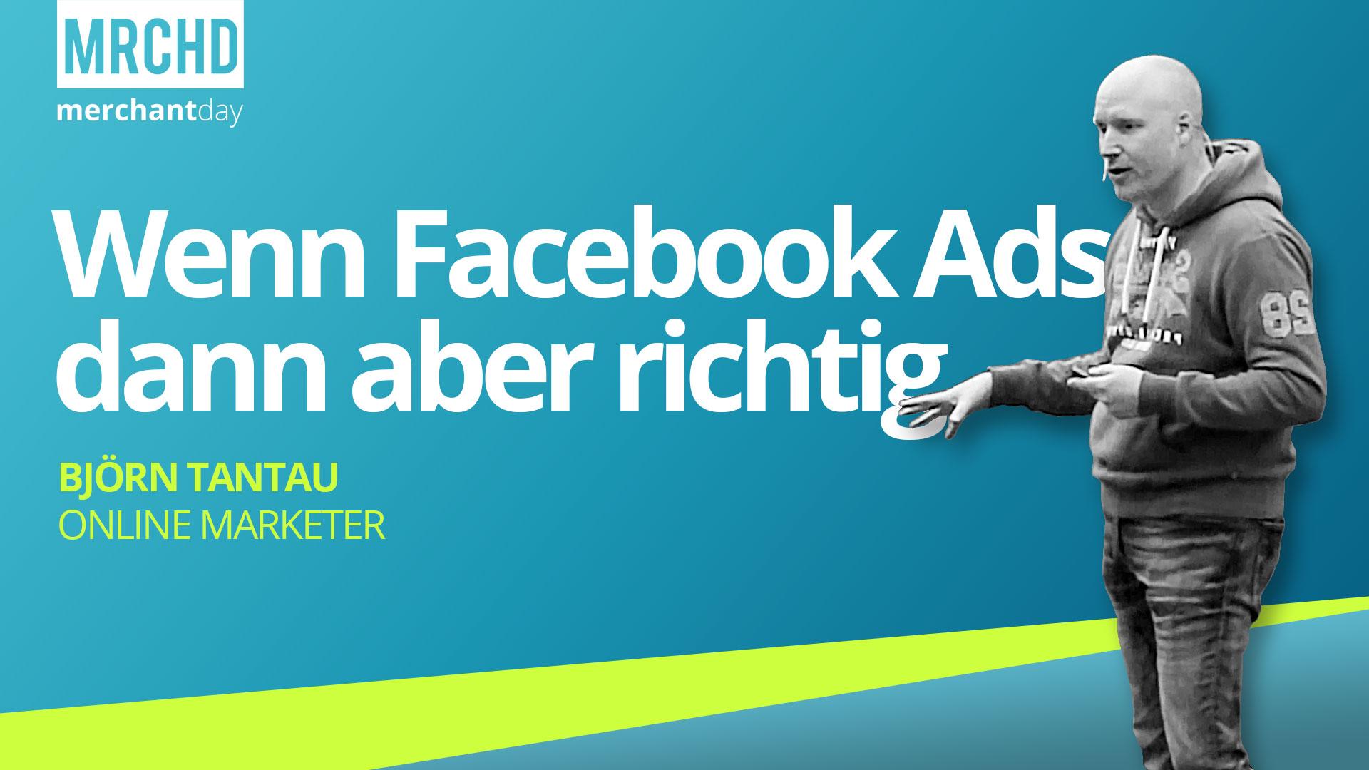 merchantday-Konferenz-2019-Vortrag-Bjoern-Tantau-Facebook-Marketing-Tipps