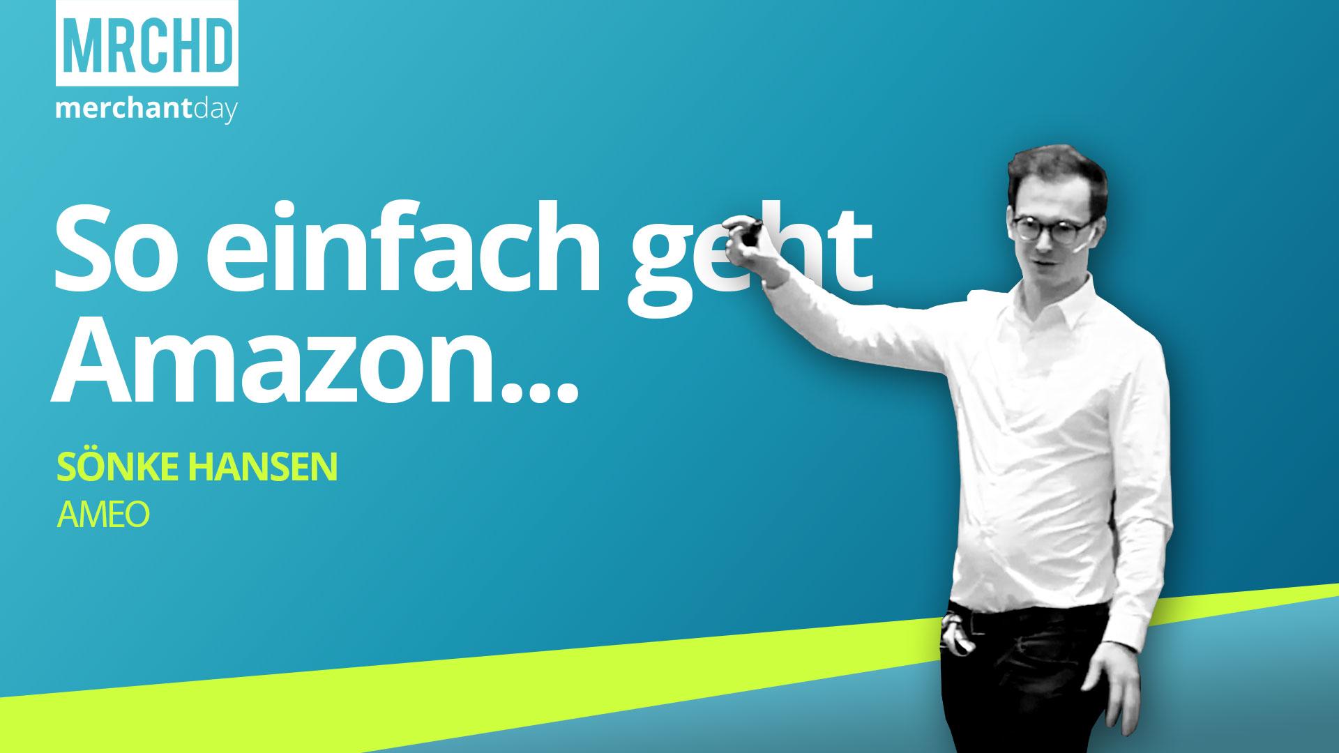 merchantday-Konferenz-2019-Vortrag-Soenke-Hansen-Amazon-Tipps-mehr-verkaufen