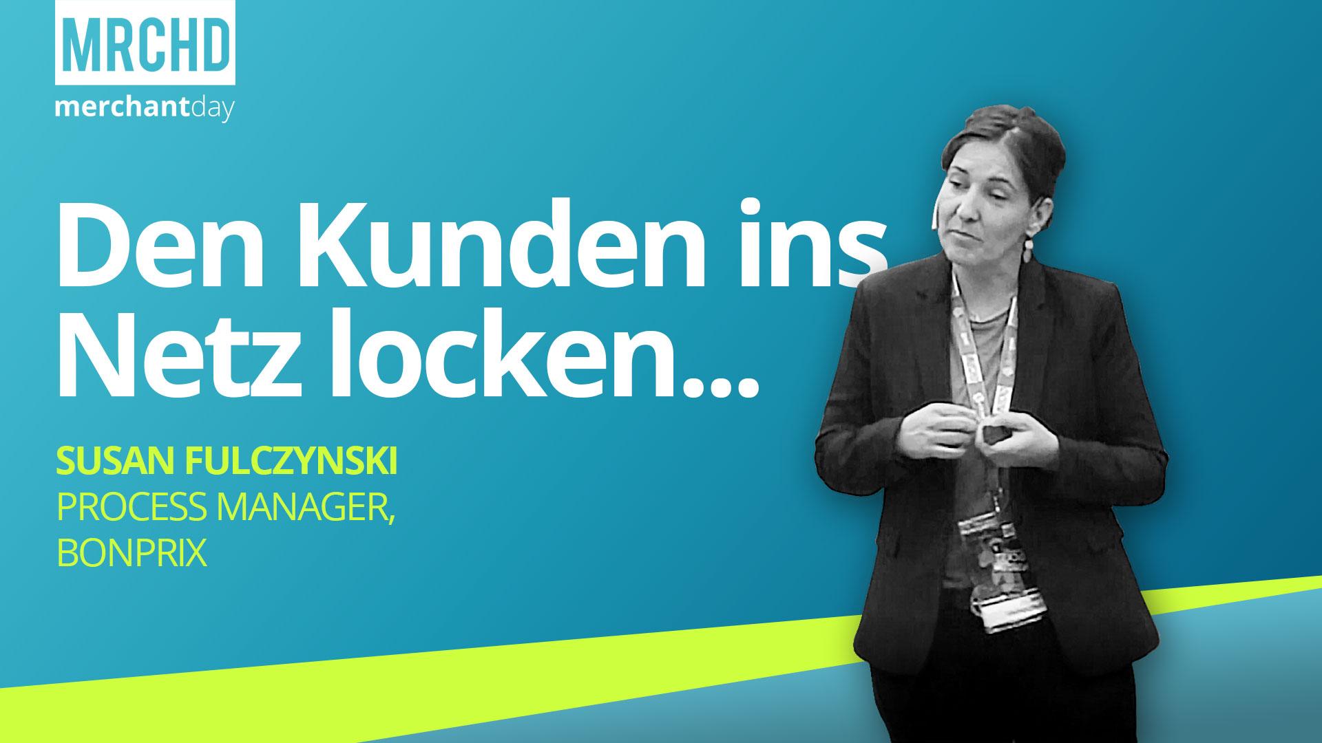 merchantday-Konferenz-2019-Vortrag-Susan-Fulczynski-Bonprix-Best-Practice