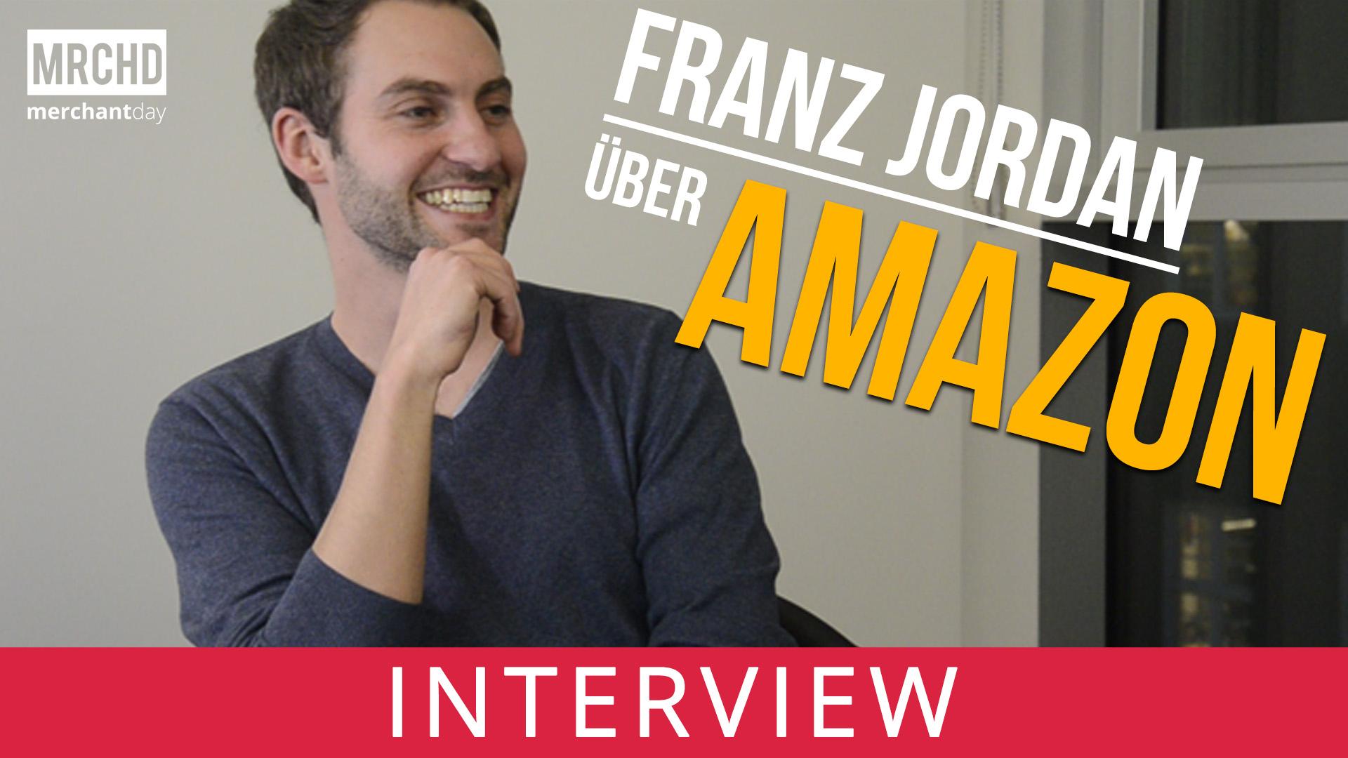 Verkaufen bei Amazon? – Franz Jordan sagt dir wie!