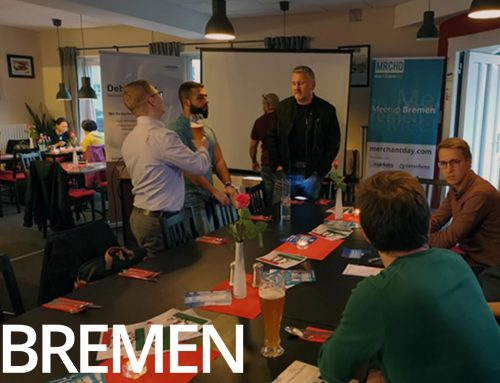 Recap merchantday MeetUp Bremen September 2018